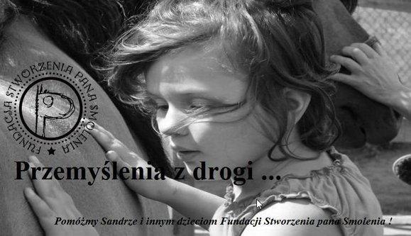 Fundacja Bohdana Smolenia - Przemyślenia z drogi