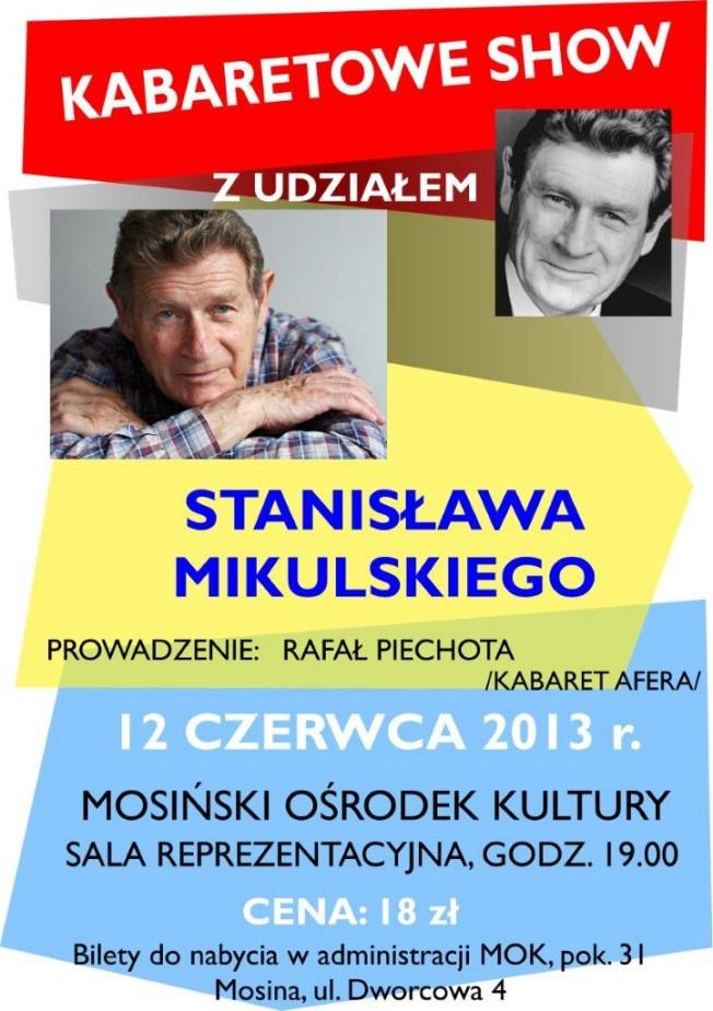 Kabaretowe show - Stanisław Mikulski 2013