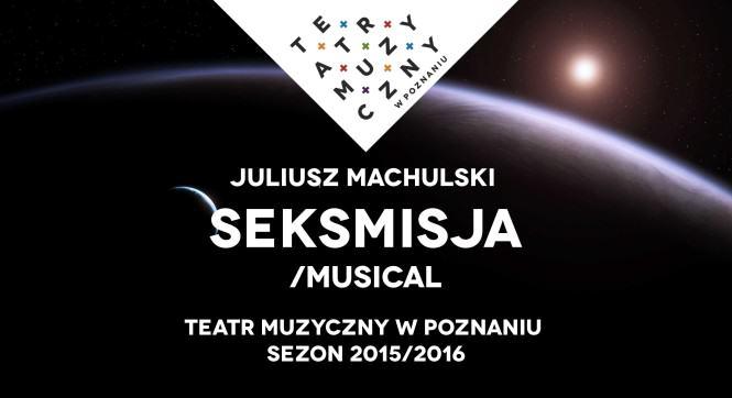 Seksmisja musical