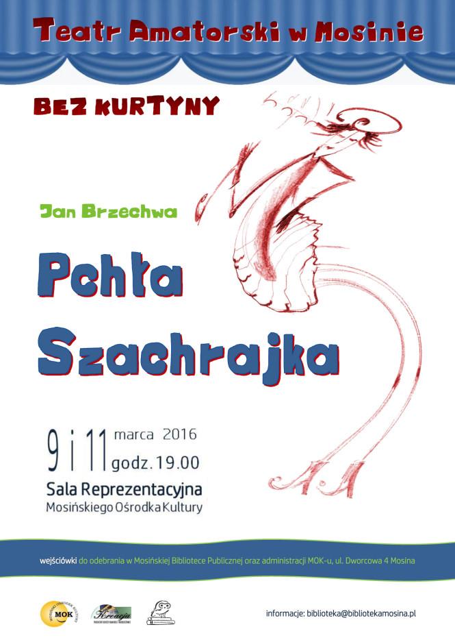 Pchła Szachrajka 2016 - Teatr Amatorski w Mosinie