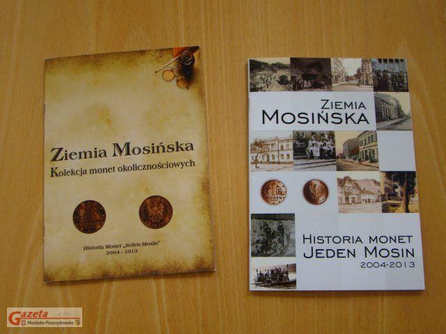 Ziemia Mosińska - Historia Monet Jeden Mosin 2004 - 2013