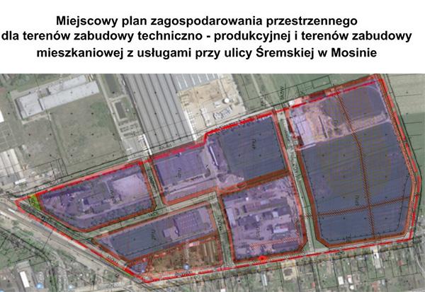 Miejscowy plan zagospodarowania dla terenów produkcyjnych przy ul. Śremskiej