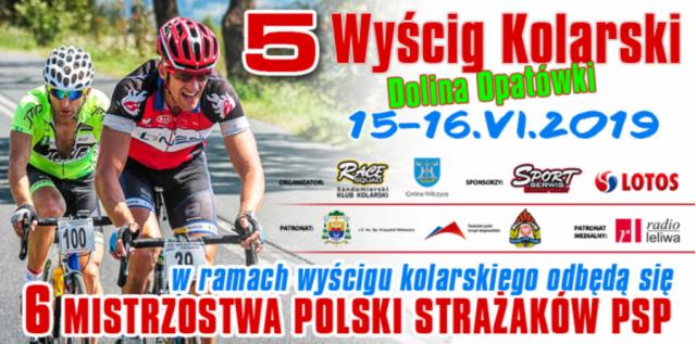 """5 edycja wyścigu kolarskiego """"Dolina Opatówki"""" oraz Mistrzostwa Polski strażaków PSP"""