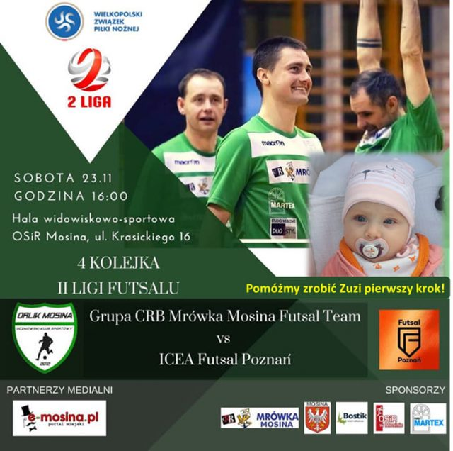 4 Kolejka II Ligi Futsalu Grupa CRB Mrówka Mosina VS ICEA Poznań
