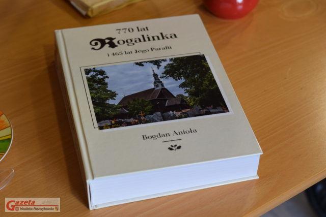 770 lat Rogalinka i 465 lat Jego Parafii - Kronika autorstwa Bogdana Anioły i Reginy Zajączek