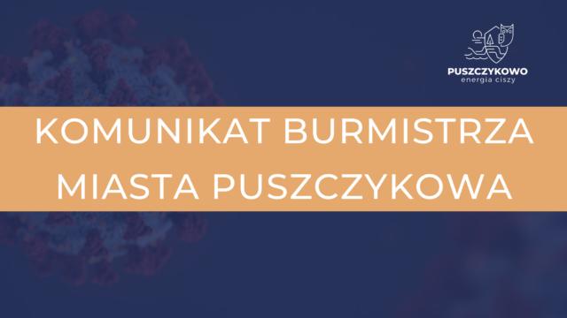 Komunikat Burmistrza miasta Puszczykowa