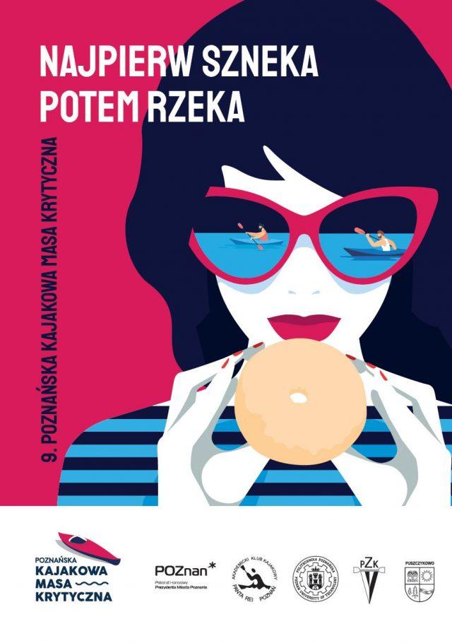 Najpierw Szneka potem rzeka - plakat Kajakowej Masy Krytycznej